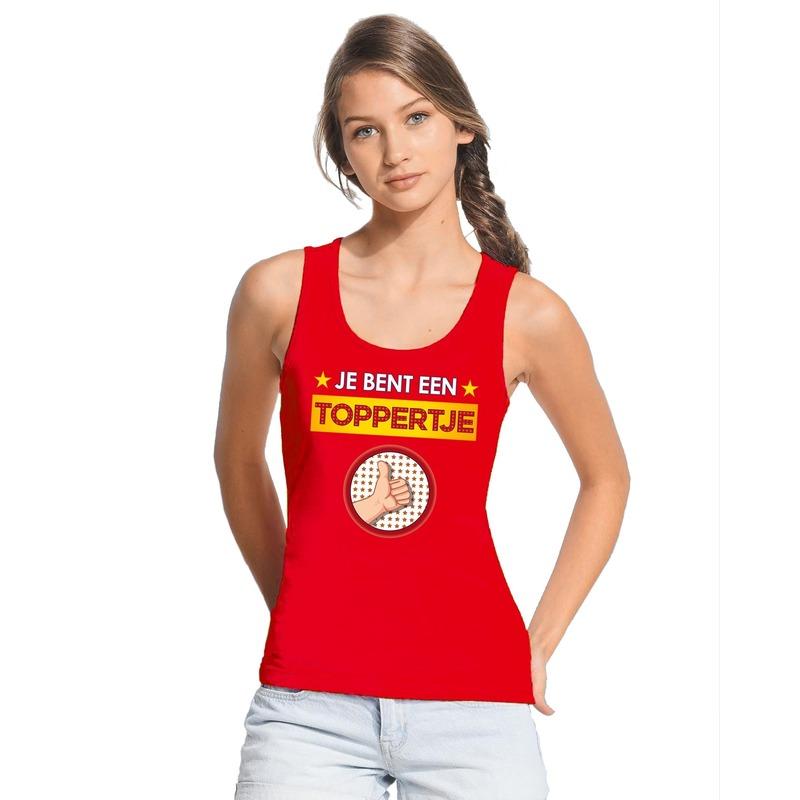 Je bent een toppertje tanktop/ mouwloos shirt rood dames